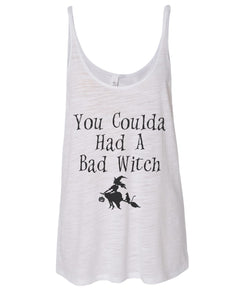 You Coulda Had A Bad Witch Slouchy Tank - Wake Slay Repeat