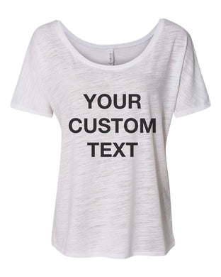 Your Custom Text Slouchy Tee - Wake Slay Repeat