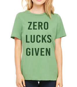 Funny St. Patrick's Day Zero Lucks Given Women's T Shirt - Wake Slay Repeat