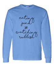 Load image into Gallery viewer, Eating Junk And Watching Rubbish Unisex Long Sleeve T Shirt - Wake Slay Repeat