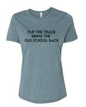 Load image into Gallery viewer, Flip The Track Bring The Old School Back Fitted Women's T Shirt - Wake Slay Repeat
