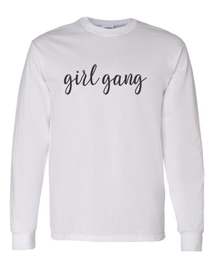 Girl Gang Unisex Long Sleeve T Shirt - Wake Slay Repeat