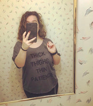 Load image into Gallery viewer, Thick Thighs Thin Patience Slouchy Tee - Wake Slay Repeat