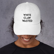 Load image into Gallery viewer, White Claw Wasted Dad Hat