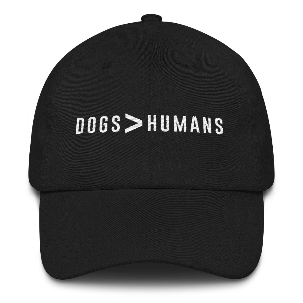 Dogs > Humans Dad Hat