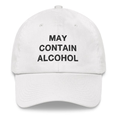 May Contain Alcohol Dad Hat - Wake Slay Repeat