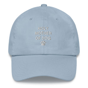 Holy Mother Of Dog Dad Hat - Wake Slay Repeat