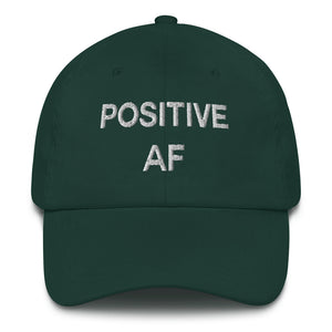 Positive AF Dad Hat - Wake Slay Repeat