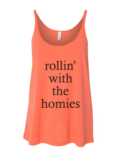 rollin' with the homies Slouchy Tank - Wake Slay Repeat