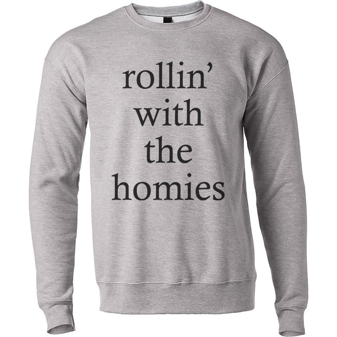 rollin' with the homies Unisex Sweatshirt - Wake Slay Repeat