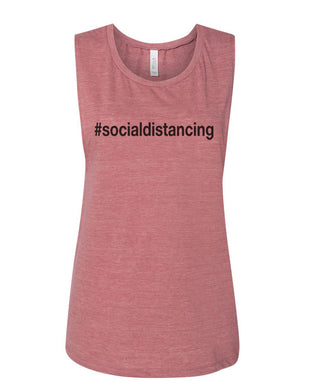 #socialdistancing Fitted Muscle Tank