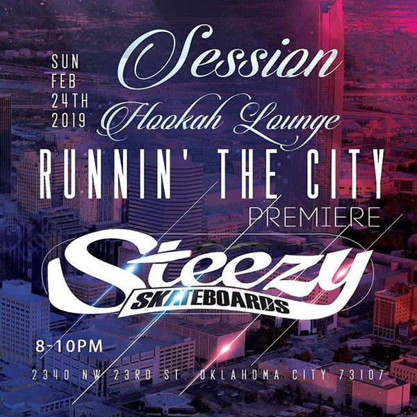 "Steezy Skateboards ""Runnin' the City"" Premiere"