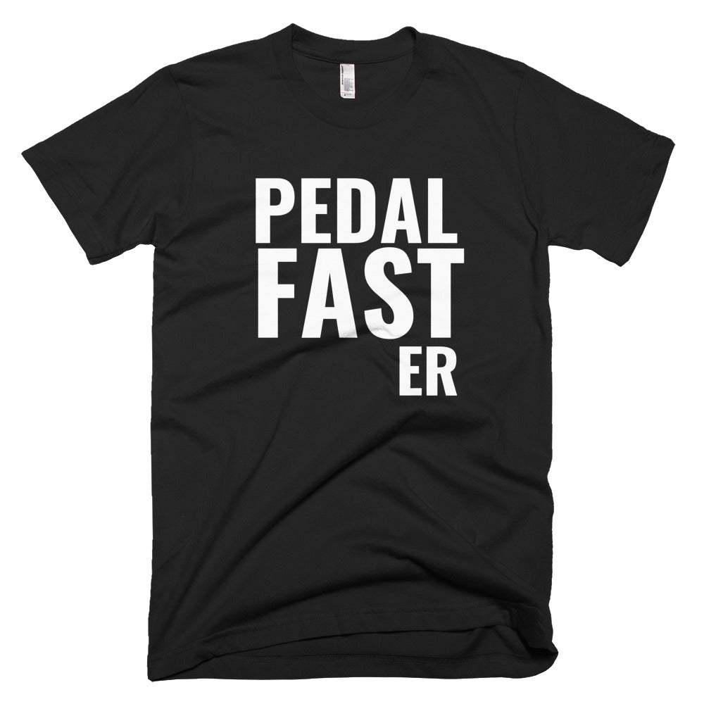 Pedal Fast-er Short-Sleeve T-Shirt