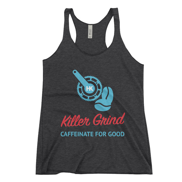 "Killer Grind ""Caffeinate For Good"" Women's Racerback Tank Top by Hill Killer"