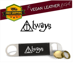 Always (Harry Potter Inspired) - Vegan Leather Bottle Opener