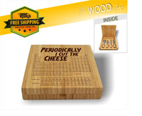 Periodically I Cut The Cheese - Bamboo Cheese Set with 4 Tools - Laser Light Industries