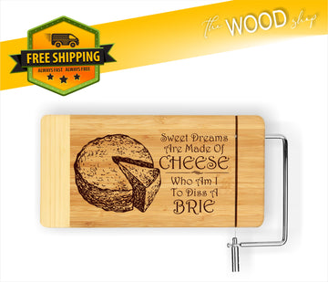 Sweet Dreams Are Made Of Cheese Who Am I To Dis A Brie - Cheese Cutting Board