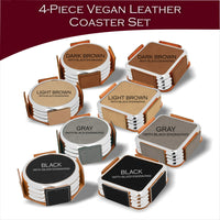 Custom Logo or Design - 4 And 6 Vegan Leather Coaster Sets - Includes Coaster Holder - Laser Light Industries