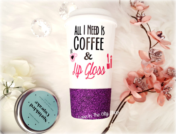 Coffee and Lip Gloss Travel Mug - love-in-the-city-shop