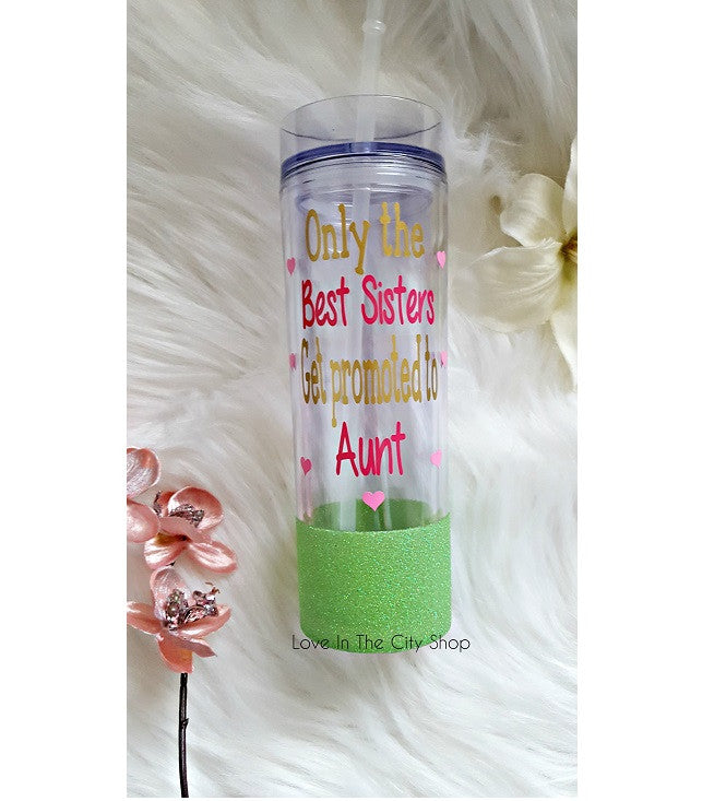 Only The Best Sisters Get Promoted to Aunt Water Bottle - love-in-the-city-shop