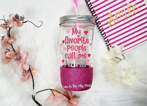 My Favorite People Call Me Nana Tumbler (Glass Tumbler) - love-in-the-city-shop