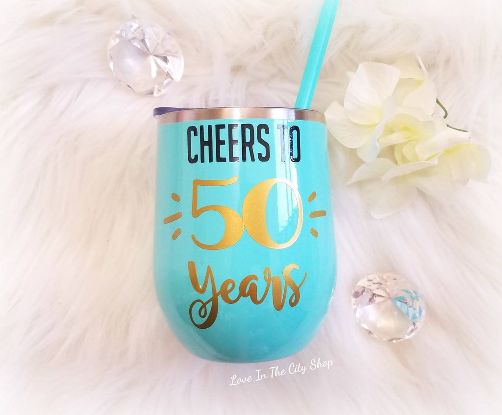 Cheers to 50 Years Wine Tumbler - love-in-the-city-shop