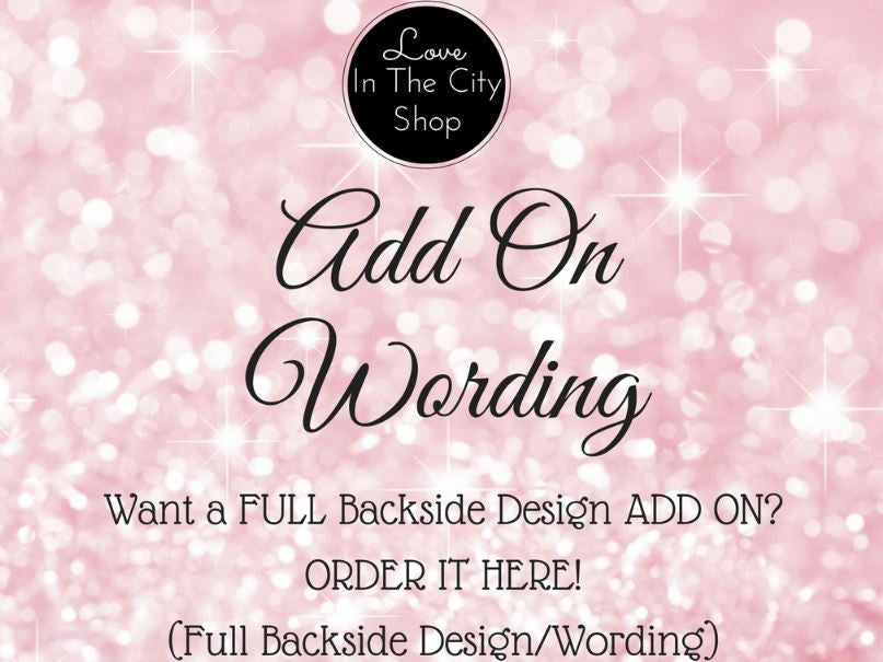 ADD ON (LARGE):   A FULL Backside Design/Wording to an Item - love-in-the-city-shop