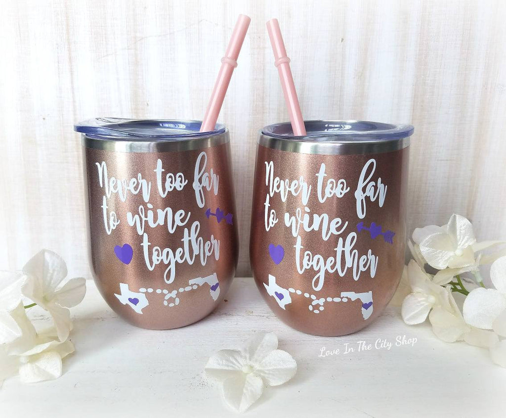 Never Too Far to Wine Together Wine Tumbler - love-in-the-city-shop