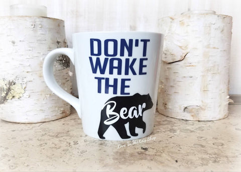Don't Wake the Bear Coffee Mug - love-in-the-city-shop