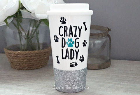 Crazy Dog Lady Travel Mug - love-in-the-city-shop