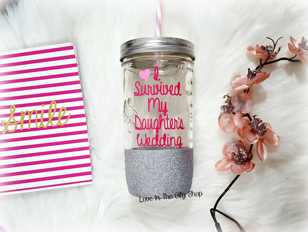 I Survived My Daughter's Wedding Tumbler (Glass Tumbler) - love-in-the-city-shop