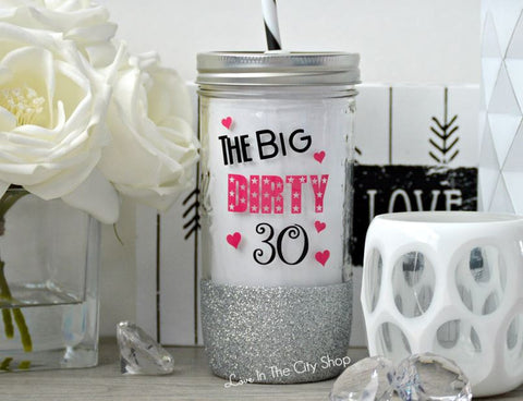Big Dirty Thirty Glass Tumbler - love-in-the-city-shop