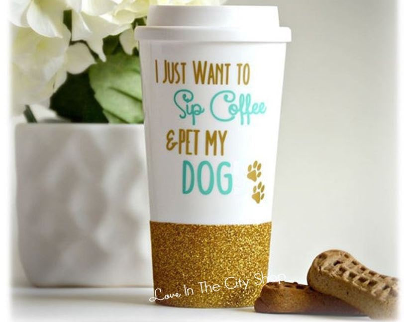 Sip Coffee and Pet My Dog Travel Mug - love-in-the-city-shop