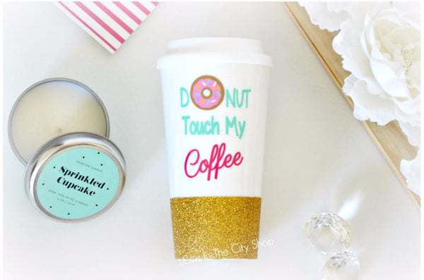 Donut Touch My Coffee Travel Mug - love-in-the-city-shop