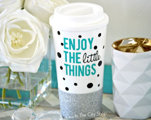 Enjoy The Little Things Travel Mug - love-in-the-city-shop