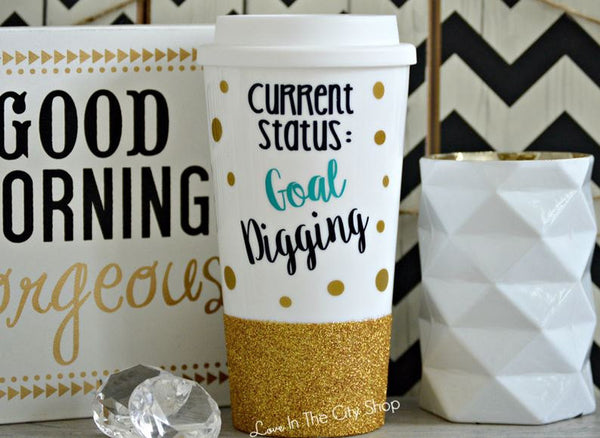 Goal Digger Travel Mug - love-in-the-city-shop