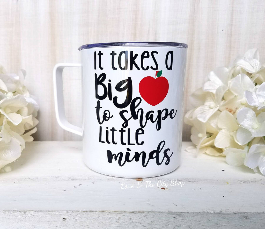 It Takes a Big Heart to Shape Little Minds Metal Mug - love-in-the-city-shop