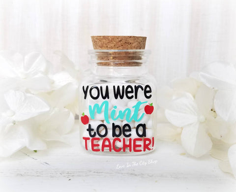 You were MINT to be a TEACHER Jar - love-in-the-city-shop