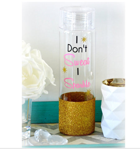 I Don't Sweat I Sparkle Water Bottle - love-in-the-city-shop