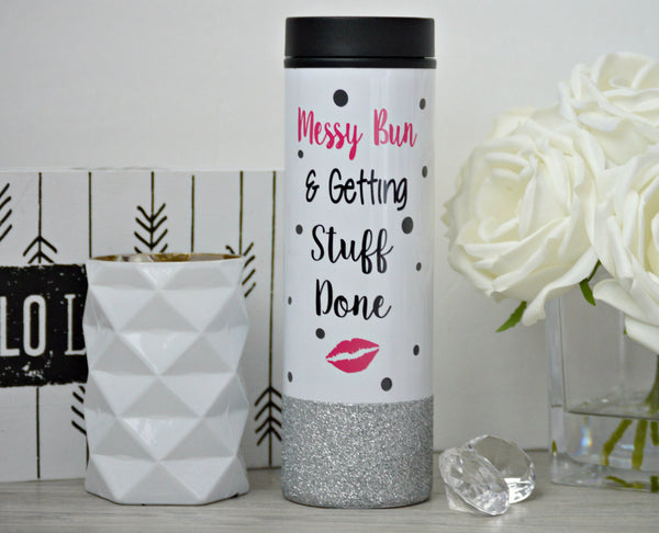 Messy Bun and Getting Stuff Done Travel Tumbler - love-in-the-city-shop