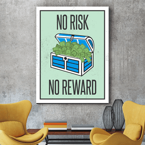 No Risk, No Reward Canvas Print