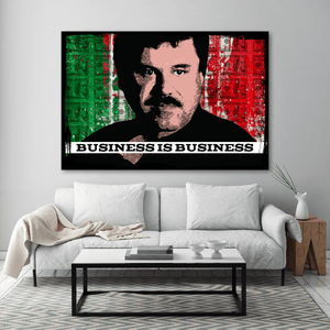 Business is Business El Chapo Canvas Print