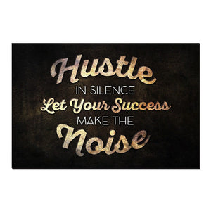 Hustle In Silence Canvas Print