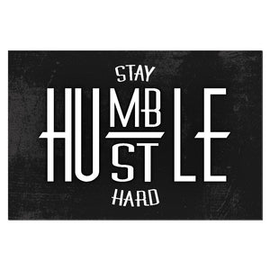 Stay Humble, Hustle Hard Canvas Print