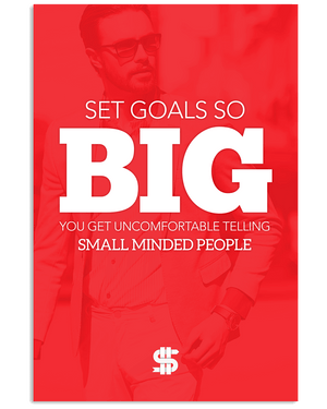 Set Goals So BIG Poster