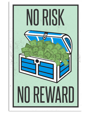 No Risk, No Reward Poster