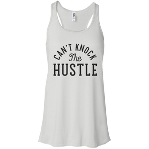Can't Knock the Hustle Flowy Racerback Tank