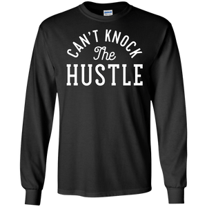 Can't Knock the Hustle Long Sleeve Shirt