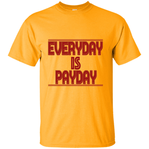 Everyday Is Payday Shirt