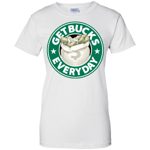 Get Bucks Everyday Women's Shirt